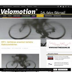 RTF+: Zeitfahren erweitert beliebte Radtourenfahrten - Velomotion