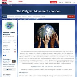 The Zeitgeist Movement & The Venus Project, London (London, England