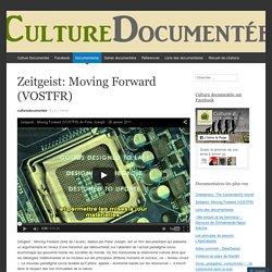 Zeitgeist: Moving Forward (VOSTFR)