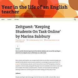 Zeitguest: 'Keeping Students On Task Online' by Marina Salsbury