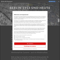 Zeitreise: Berlin 1953 und heute