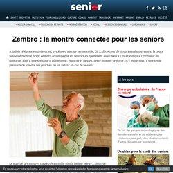 Zembro : la montre connectée pour les seniors