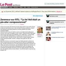 """Zemmour sur RTL: """"La loi Veil était un pis-aller compassionnel"""""""