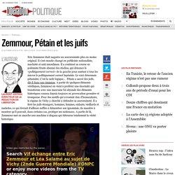 Zemmour, Pétain et les juifs