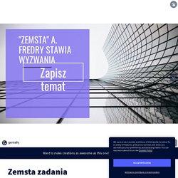 Zemsta zadania by ania.zet4 on Genially