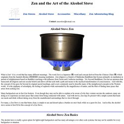 Zen and the Art of the Alcohol Stove