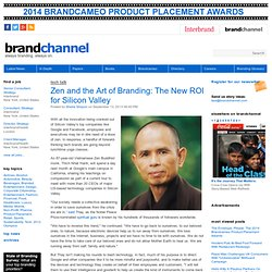 Zen and the Art of Branding: The New ROI for Silicon Valley