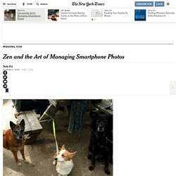 Zen and the Art of Managing Smartphone Photos