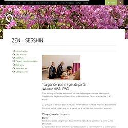 Zen ~ Sesshin - La Falaise Verte