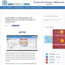 zenbership, un CRM gratuito y de código libre que podemos instalar en nuestra web