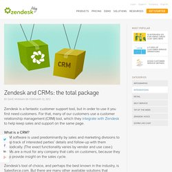 Zendesk and CRMs: the total package