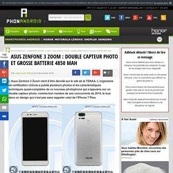 Asus Zenfone 3 Zoom : double capteur photo et grosse batterie 4850 mAh