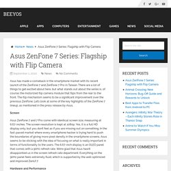 Asus ZenFone 7 Series: Flagship with Flip Camera