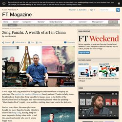 Zeng Fanzhi: A wealth of art in China