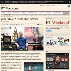 Zeng Fanzhi: A wealth of art in China