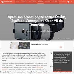 Après son procès gagné contre Oculus, ZeniMax s'attaque au Gear VR de Samsung - Business