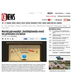 Marché pub mondial : ZenithOptimedia revoit ses prévisions à la baisse