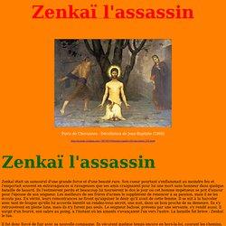 Zenkaï l'assassin