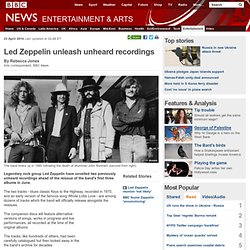 Led Zeppelin unleash unheard recordings
