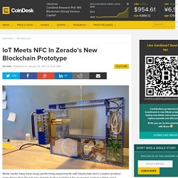IoT Meets NFC In Zerado's New Blockchain Prototype