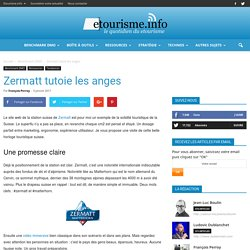 Article Etourisme.info // Zermatt tutoie les anges