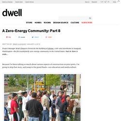 A Zero-Energy Community: Part 8