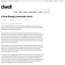 A Zero-Energy Community: Part 4