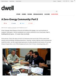 A Zero-Energy Community: Part 2