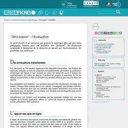 """""""Zéro papier"""" : l'évaluation"""