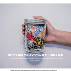 How Zero-Waste People Make Only a Jar of Trash a Year