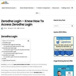 Zerodha Login For Kite App, Kite Web, Console - All Details