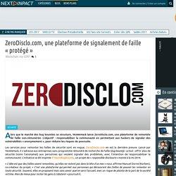 ZeroDisclo.com, une plateforme de signalement de faille «protégé»