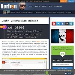 ZeroNet - Site internet décentralisé avec cryptographie Bitcoin et réseau BitTorrent
