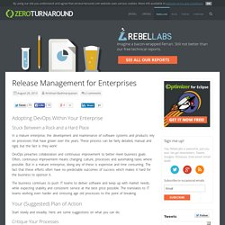 zeroturnaround.com » Release Management for Enterprises
