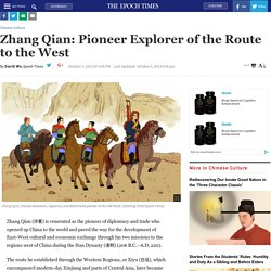 Zhang Qian: Pioneer Explorer of the Route to the West