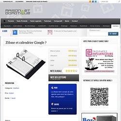Zibase et calendrier Google ?