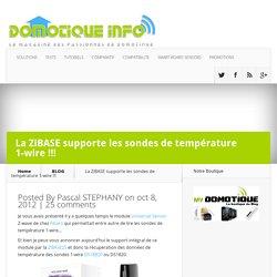 La ZiBASE supporte les sondes de température 1-wire !!!