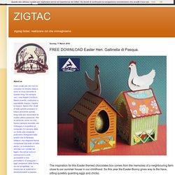 ZIGTAC: FREE DOWNLOAD Easter Hen. Gallinella di Pasqua.