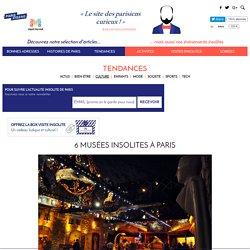 6 musées insolites à Paris