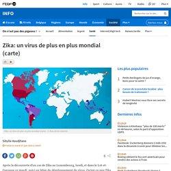 Zika: un virus de plus en plus mondial (carte)