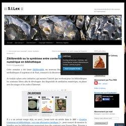 Ziklibrenbib ou la symbiose entre contenus libres et médiation numérique en bibliothèque