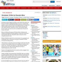 Zimbabwe: $100m for Kamativi Mine