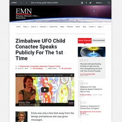 Zimbabwe UFO Child Conactee Speaks Publicly For The 1st Time – Earth Mystery News