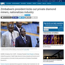 Zimbabwe's president kicks out private diamond miners