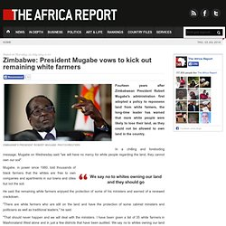 Zimbabwe: President Mugabe vows to kick out remaining white farmers