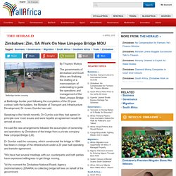 Zimbabwe: Zim, SA Work On New Limpopo Bridge MOU