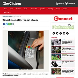 Zimbabwean ATMs run out of cash
