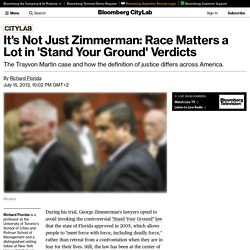 It's Not Just Zimmerman: Race Matters a Lot in 'Stand Your Ground' Verdicts