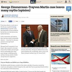 George Zimmerman-Trayvon Martin case leaves many myths (opinion)