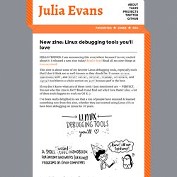 New zine: Linux debugging tools you'll love